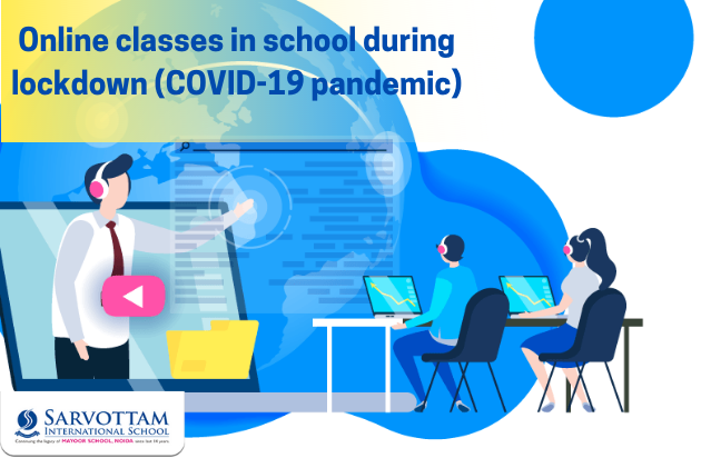Online Classes In School During Lockdown (COVID-19 pandemic)