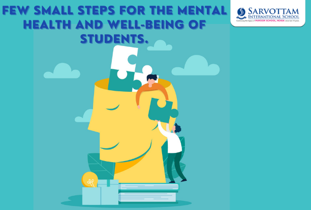 Few Small Steps for the Mental health and Well-Being of Students